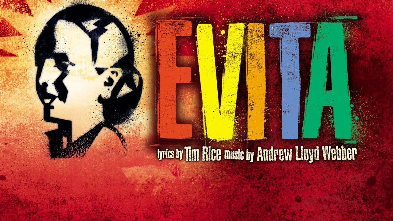 """Evita"" -- lyrics by Tim Rice and music by Andrew Lloyd Webber"